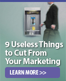 9 useless things to cut from your marketing